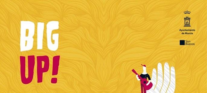 Big Up! vuelve a llenar Murcia de música